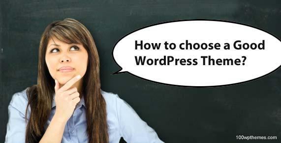 Choosing a good WordPress theme
